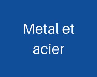 Métal et Acier